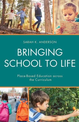 Bringing School to Life, By Sarah K. Anderson